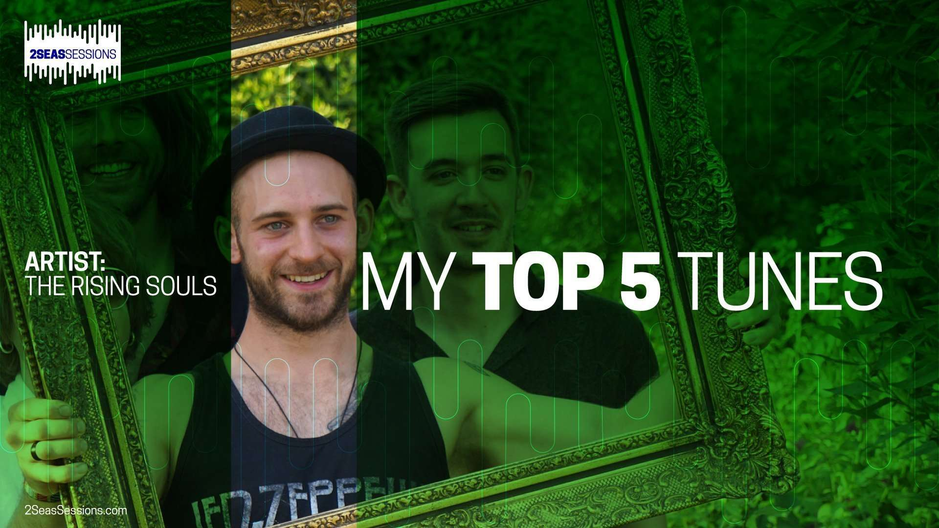 2SeasSessions - My Top 5 Tunes: The Rising Souls